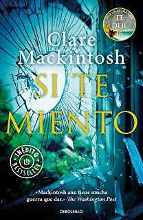 Si te miento / Let Me Lie (Spanish Edition)