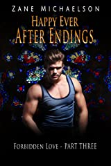 Happy Ever After Endings: An Erotic M/M Romance (Forbidden Love Book 3) Kindle Edition