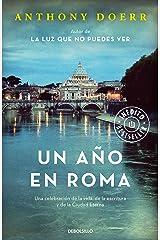 Un año en Roma: Una celebración de la vida, de la escritura y de la Ciudad Eterna (Spanish Edition) Kindle Edition