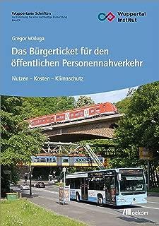 Das Bürgerticket für den öffentlichen Personennahverkehr: Nutzen – Kosten – Klimaschutz (German Edition)