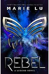 Rebel: A Legend Novel Kindle Edition