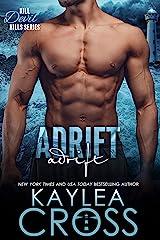 Adrift (Kill Devil Hills Book 3) Kindle Edition