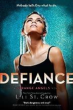 Defiance: A Strange Angels Novel