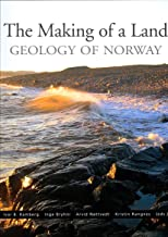The Making of a Land - The Geology of Norway