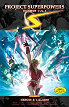 Project: Superpowers Omnibus Vol. 3: Heroes and Villains (Project Superpowers)