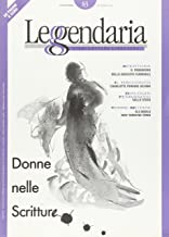 Leggendaria. Donne di scrittura (Vol. 83)
