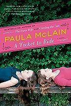 A Ticket to Ride: A Novel