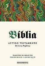 Bíblia – Volume III: Antigo Testamento - Os livros proféticos