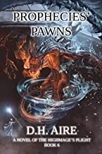 Prophecies' Pawns: A Novel of the Highmage's Plight, Book 6