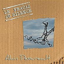 Le fracas du silence (Originales)