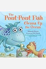 The Pout-Pout Fish Cleans Up the Ocean (A Pout-Pout Fish Adventure Book 4) Kindle Edition