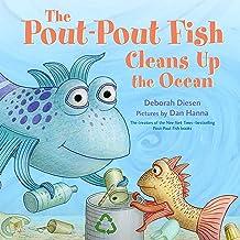 The Pout-Pout Fish Cleans Up the Ocean (A Pout-Pout Fish Adventure Book 4)