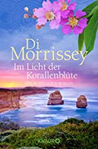 Im Licht der Korallenblüte: Ein Australien-Roman (German Edition)
