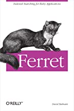 Ferret: Indexed Searching for Ruby Applications (English Edition)