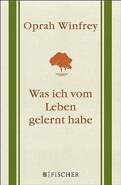 Was ich vom Leben gelernt habe (German Edition)