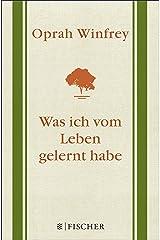 Was ich vom Leben gelernt habe: Geschenkausgabe (German Edition) Kindle Edition