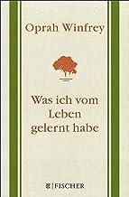 Was ich vom Leben gelernt habe: Geschenkausgabe (German Edition)
