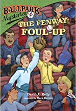 The Fenway Foul-up: Ballpark Mysteries, Book 1