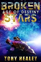 Age of Destiny (The Broken Stars Book 1)