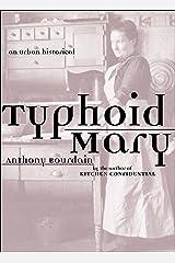 Typhoid Mary: An Urban Historical Kindle Edition