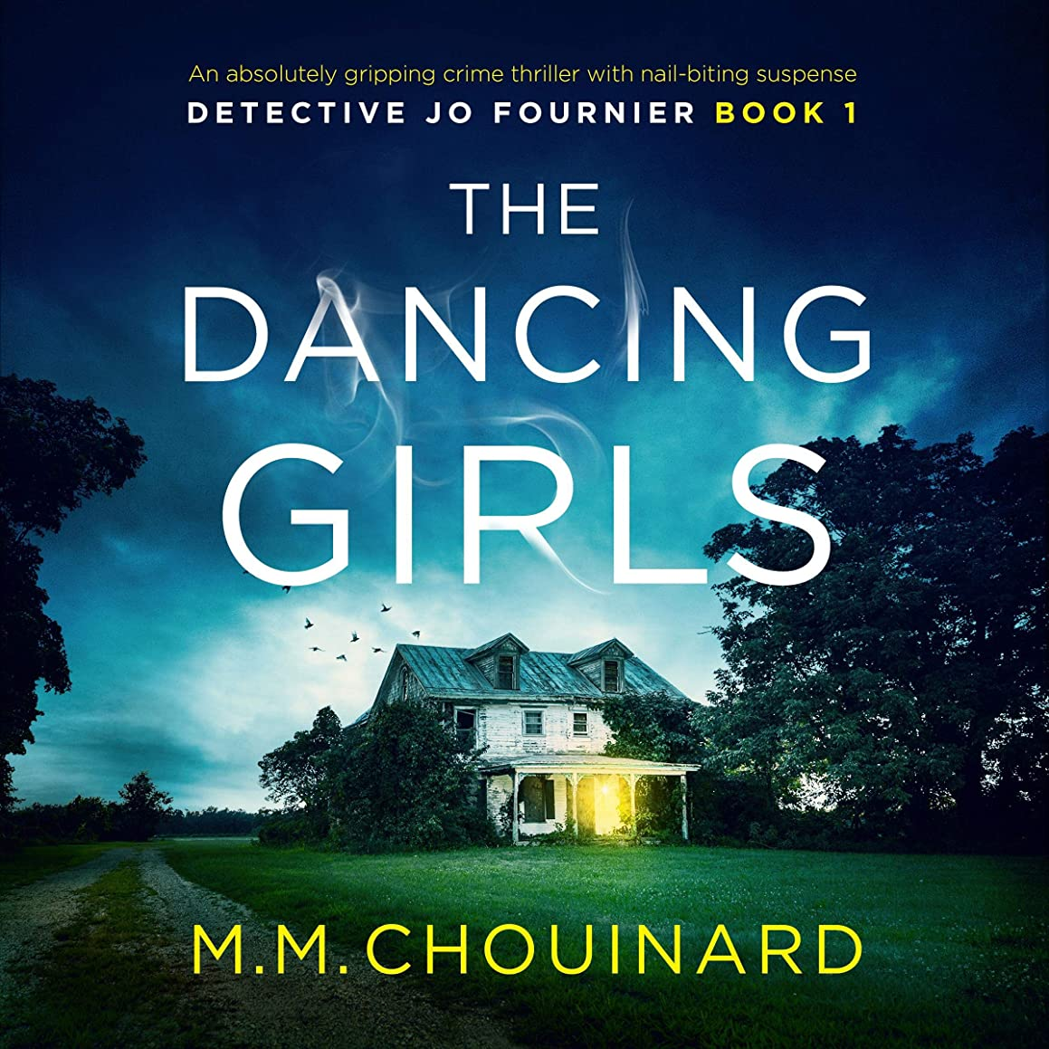 The Dancing Girls: Detective Jo Fournier, Book 1