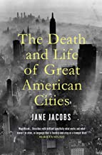 The Death and Life of Great American Cities (English Edition)