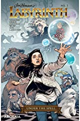 Jim Henson's Labyrinth: Under the Spell (Jim Henson's Labyrinth: Masquerade) Kindle Edition