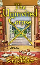 The Uninvited Corpse (A Food Blogger Mystery Book 1)