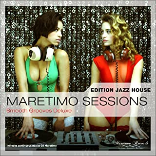 Maretimo Sessions: Edition Jazz House - Smooth Grooves Deluxe