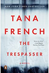 The Trespasser: A Novel (Dublin Murder Squad Book 6) Kindle Edition