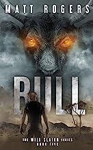 Bull: A Will Slater Thriller (Will Slater Series Book 5)