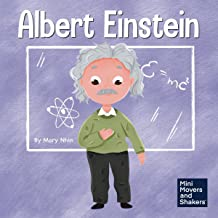 Albert Einstein: A Kid's Book About Thinking and Using Your Imagination