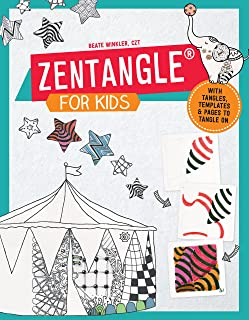 Zentangle for Kids: With Tangles, Templates, and Pages to Tangle On