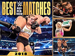 WWE: Best Pay-Per View Matches 2018