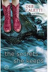 The Secrets She Keeps: A Novel Kindle Edition