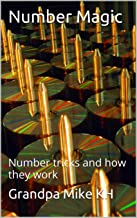 Number Magic: number tricks and how they work