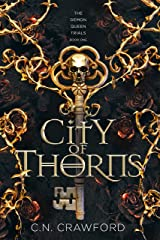 City of Thorns (The Demon Queen Trials Book 1) Kindle Edition
