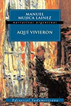 Aquí vivieron (Spanish Edition)