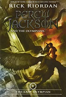 Percy Jackson and the Olympians, Book Five the Last Olympian (Percy Jackson and the Olympians, Book Five)