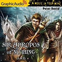 Sir Apropos of Nothing (2 of 2): [Dramatized Adaptation]