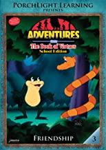Adventures from the Book of Virtues Volume 03: Friendship School Edition