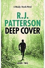 Deep Cover (A Brady Hawk Novel Book 2) Kindle Edition