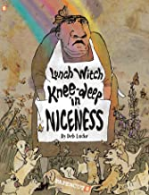 Lunch Witch #2: Knee-deep in Niceness, The (The Lunch Witch)