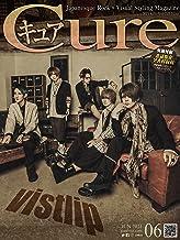 Cure(キュア)Vol.213(2021年6月号)[雑誌]: 巻頭大特集:vistlip (キュア編集部)