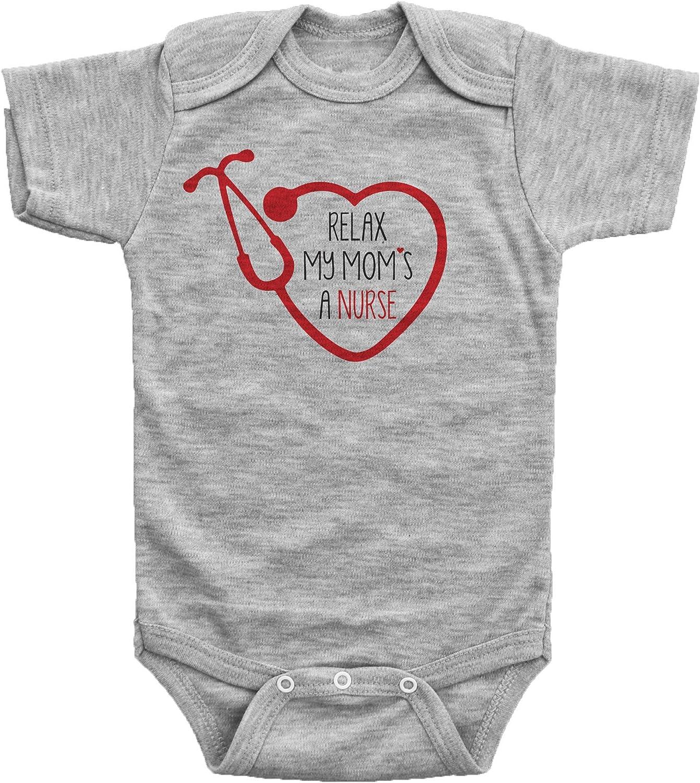 Relax My Mommy/'s A Nurse Creeper Bodysuit Baby Shower Gift Funny Boy Girl Geek Cute Uncle Grandma Grandpa Aunt Nursing RN LPN Medical Doctor