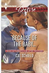Because of the Baby... (Texas Cattleman's Club: After the Storm, Book 4) Kindle Edition