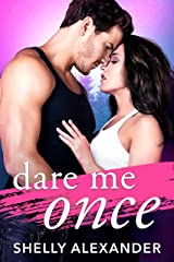 Dare Me Once (Angel Fire Falls Book 1) Kindle Edition