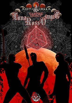 Luna rosso  sangue (Vampire Legacy Vol. 5)