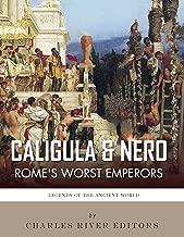 Caligula & Nero: Rome's Worst Emperors