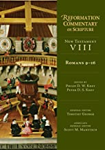 Romans 9-16 (Reformation Commentary on Scripture: New Testament)